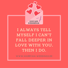 love quote, Spruch Liebe, I love you, Zitat Liebe I Always Tell myself I can't fall deeper