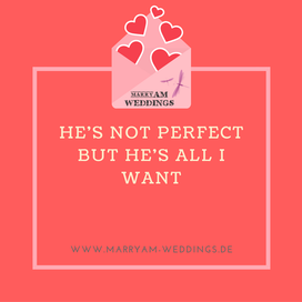 love quote, Spruch Liebe, I love you, Zitat Liebe He's not perfect