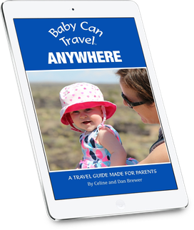 Everything you need to know about travelling with a baby anywhere.