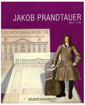 Cover des Katalogs zur Prandtauer-Ausstellung 2010 im Stadtmuseum St. Pölten