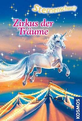 Sternenschweif, Einhorn, Zirkus der Träume
