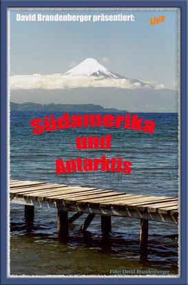 Präsentationsplakat,Südamerika,Antarktis,David Brandenberger,