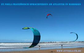 Marokko, Essaouira, big fun für Kiter + Surfer. Erholung pur! Dazu ein effektiver Französisch-Sprachkurs : etvoila-fr.de