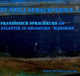 FRANZÖSISCH Sprachkurs, Bildungsurlaub, Sprachferien mit Rahmenprogramm in Marrakesch und Essaouira / Marokko