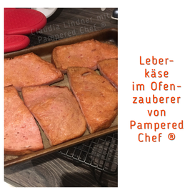 Leberkäse im Ofenzauberer von Pampered Chef oder in der Ofenhexe von Pampered Chef