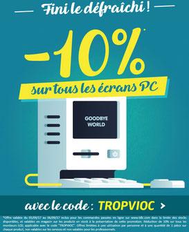 PROMO - 10% sur les écrans ! Jusqu'au 06 septembre 2017, code : TROPVIOC ! Par ici :https://www.ldlc.com/informatique/peripherique-pc/moniteur-pc/c4623/p1e48t8o1a1.html#523d712af1ceb
