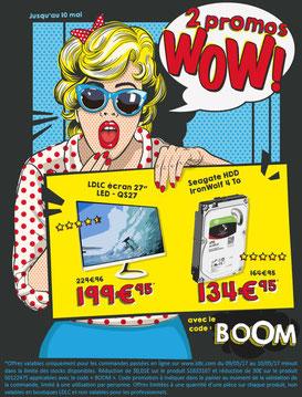PROMO - 2 produits en promo ! Jusqu'au 10 mai 2017, code : BOOM ! Par ici :http://www.ldlc.com/landing-AR201509160069-AR201609090149.html#523d712af1ceb