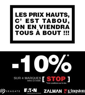 PROMO - 10% sur 4 marques, jusqu'au 01 juin 2017 code : STOP ! Par ici :http://www.ldlc.com/n4067/#523d712af1ceb