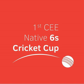 Inaugural CEE native 6s Cricket Cup