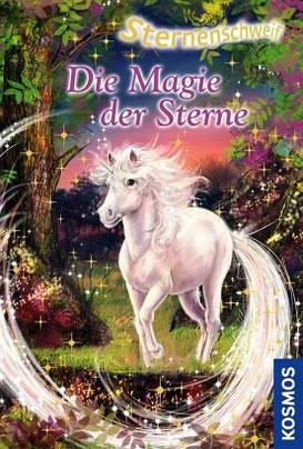 Sternenschweif, Einhorn, Die Magie der Sterne