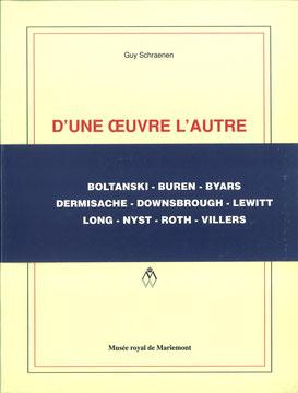 D'une œuvre l'autre, Guy Schraenen Catalogue