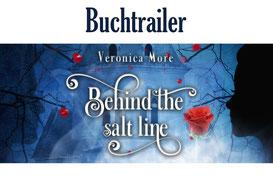 "Buchtrailer ""Behind the salt line"", Veronica More"