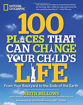 Nat Geo 100 Places That Can Change Your Child's Life