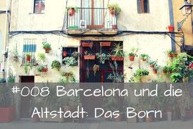 Das Born_Barcelona by locals Reiseführer