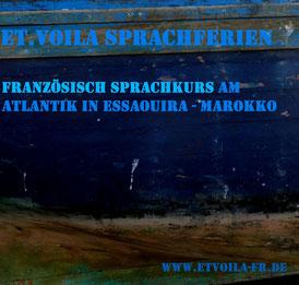 Bildungsurlaub FRANZÖSISCH-Sprachkurs am Atlantik im pittoresken Essaouira in Marokko / ET.Voilà Sprachferien