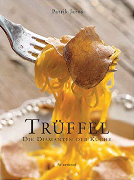 Trüffel und andere Edelpilze    Dieses Buch ist ein Muß nicht nur für jeden Trüffelliebhaber sondern auch für Freunde von großartigen Food-Photos.    Patrik Jaros ist eine Komposition aus verlockenden und den-Mund-wäßrig-machenden Bildern und ganz besonde