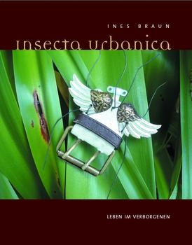 Insecta Urbanica, Art Hellweg Verlag