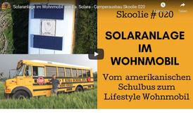 Solaranlage im Wohnmobil- Vom amerikanischen Schulbus zum Liefstyle Wohnmobil. Solaranlage mit Solarmodulen, Laderegler und Montagesystem von Solara. Getestet und für sehr gut befunden. Perfekt auch für Camper, Reisemobil, off road und Campingbus.
