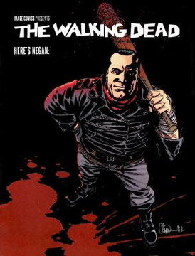 The Walking Dead #10 Here's Negan Castellano