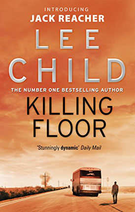 Book Cover for Killing Floor by Lee Child. Review, Rating and Summary