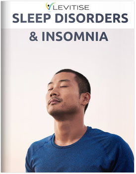 Levitise Guide to Sleep Disorders and Insomnia