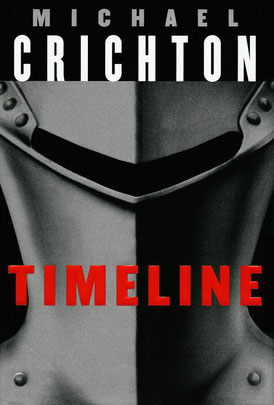 Image of the hardcover of the novel Timeline, written by Michael Crichton.  Image is of a old fashioned metal helmet worn by soliders in France in the 1300s.