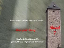 Petra Mettke und  Karin Mettke-Schröder/™Gigabuch-Bibliothek/iAutobiographie Band 7