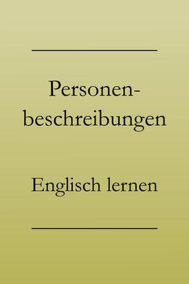 Englisch lernen: Adjektive, Charaktereigenschaften und Aussehen für eine Personenbeschreibung. #englischlernen