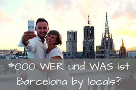 Barcelona by locals Reiseführer_Wer und Was