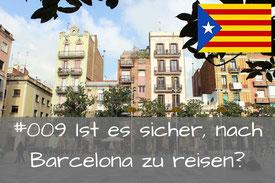 Barcelona und Katalonien_Die Unabhängigkeitsdiskussion