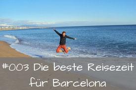 Die beste Reisezeit für Barcelona