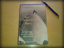 Der ungezähmte Mann, Buch, John Eldredge