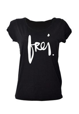 """T-Shirt """"frei"""" in der Farbe schwarz"""