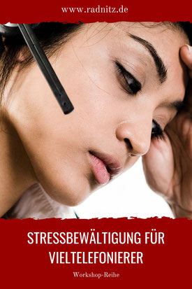 Stress Telefon und Stressbewältigung