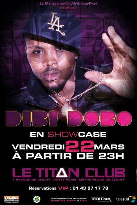 Dibi Dobo en showcase le vendredi 22 mars à partir de 23 h, le titan club paris