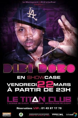 Dibi Dobo en showcase le vendredi 22 mars à partir de 23 h, le titan club paris