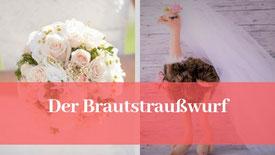 Das Brautstraußwerfen