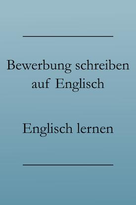 Bewerbung Auf Englisch Vokabeln Redewendungen Englisch