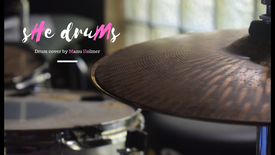 Drum Cover auf YouTube sHe druMs