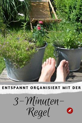Entspannt organisiert mit der 3-Minuten-Regel #gutorganisiert #ordnung #aufschieberitis #3-minuten