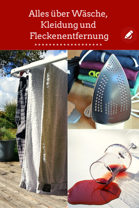 Alles über #wäsche #kleidung #fleckenentfernung #kleiderschrank