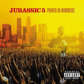 Jurassic 5 - 2002 / Power In Numbers