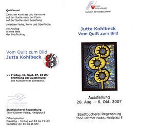 Flyer zur Ausstellung : Vom Quilt zum Bild / Quilts und Textile Bilder von Jutta Kohlbeck in der Lesehalle Stadtbücherei Regensburg 2007