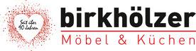 Seit über 90 Jahren - Birkhölzer | Möbel & Küchen
