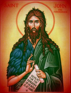 Hl. Johannes der Täufer: Kehrt um, denn das Reich der Himmel ist nahe!