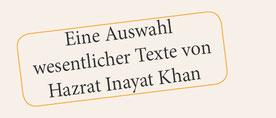 Eine Auswahl wesentlicher Texte von Hazrat Inayat Khan