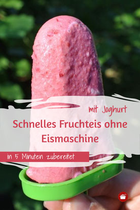 Schnelles Fruchteis ohne Eismaschine mit Joghurt und Früchten #eis #ohneeismaschine #eis #thermomixrezept #erdbeeren