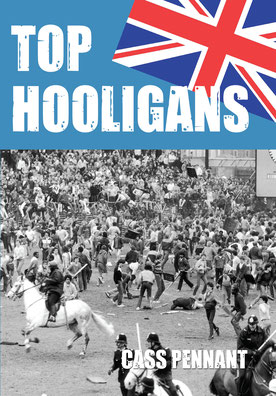 Hooligan boeken, Cass Pennant, hooligans, voetbalgeweld
