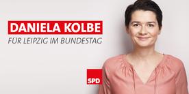 Portrait Daniela Kolbe. Text: Für Leipzig im Bundestag.