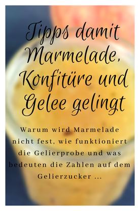 #marmeladekochen #Tipps damit Marmelade, Konfitüre und Gelee gelingt